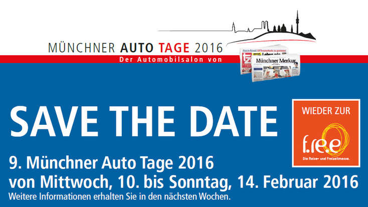 Münchner Autotage 2016: SAVE THE DATE